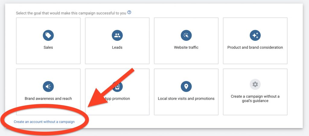 create google ads account without a campaign