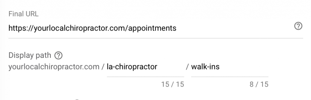 enter final URL & create display path for google ads for chiropractors ads
