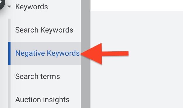 click Negative Keywords tab to add to list
