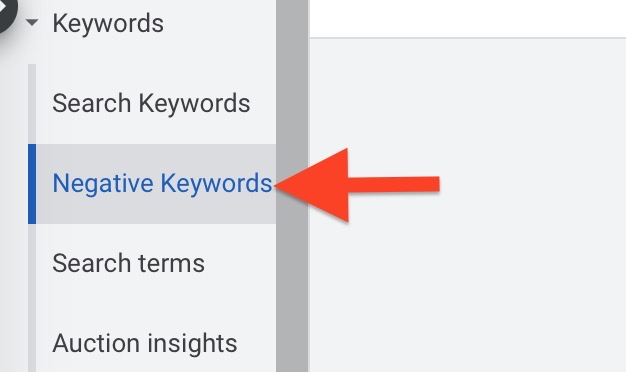 Click on Negative Keywords tab to add to your list